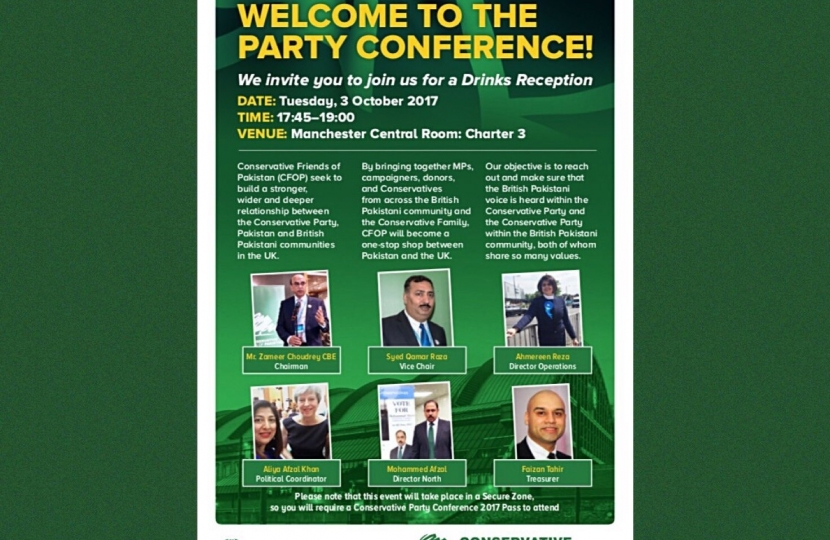 Conservative Friends of PAKISTAN  WELCOME TO THE CONSERVATIVE PARTY CONFERENCE 2017